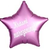 Narozeninový balónek hvězda - růžová s nápisem Krásné narozeniny