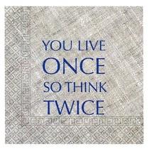 Ubrousky YOU LIVE ONCE 20 ks, 3-vrstvé 33 cm x 33 cm