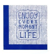 Ubrousky ENJOY EVERY MOMENT OF LIFE 20 ks, 3-vrstvé 33 cm x 33 cm