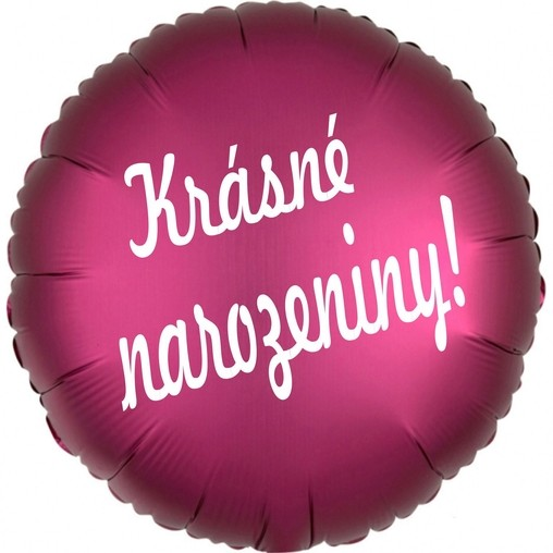 Fóliový balónek kruh tmavě růžový Krásné narozeniny !